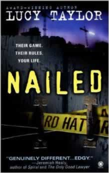 Nailed: a dark fantasy novel by Lucy Taylor